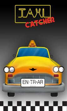 Taxi Catcher poster
