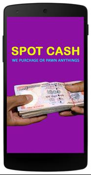 Spot Cash - Pawn / Sell Online poster