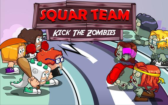 Squarteam: Kick The Zombies poster