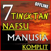 7 TINGKATAN 'NAFSU' MANUSIA  KOMPLIT DAN TERBARU icon