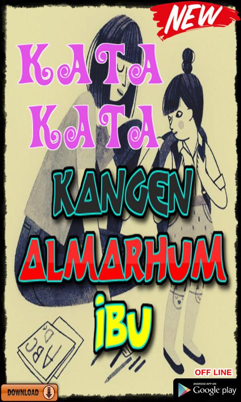 Kata Kata Kangen Almarhum Ibu For Android Apk Download