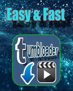Tumbloader for tumblr poster