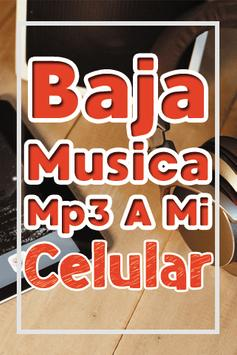Bajar Musica mp3 a mi Celular Gratis y Facil Guia poster