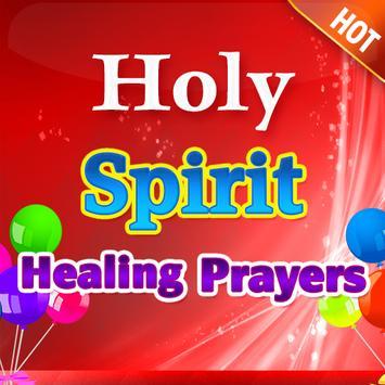 Holy Spirit Healing Prayers poster