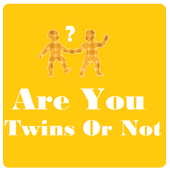 Are You Twins Or Not ? icon