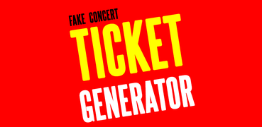 Fake Concert Ticket Generator & Ticket Maker