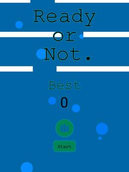 Ready or Not. apk screenshot