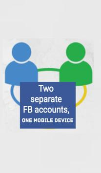 TWO separate FB accounts ONE mobile DEVICE apk screenshot