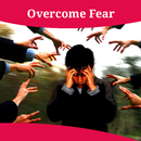How To Overcome Fear APK