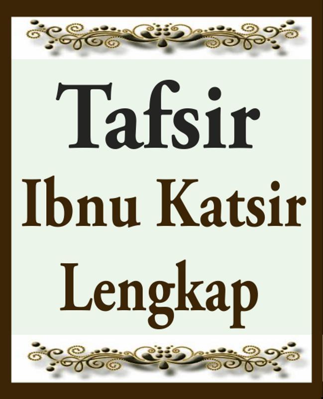 Download terjemah tafsir ibnu katsir juz 1-30 risalah islam.