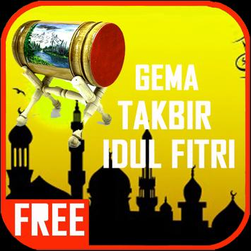 Gema Takbir Idul Fitri Mp3 2017 poster