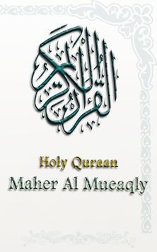 Holy Quraan - Maher Al  Mueaqly MP3 poster