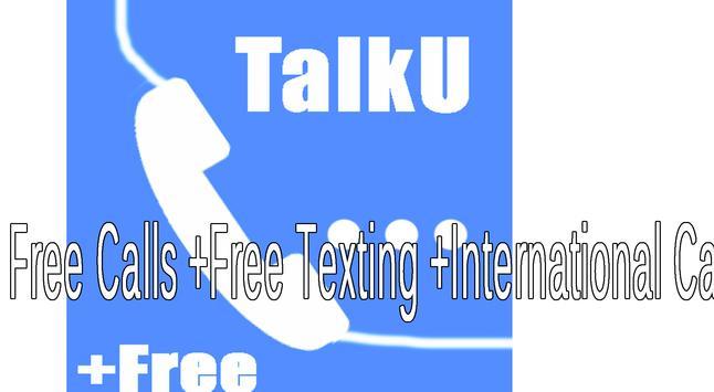 World TalkU Free Calls +Texting International tips for