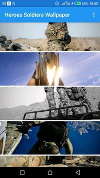 Heroes Soldiers Wallpaper poster