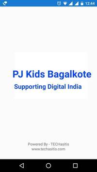 PJ Kids Bagalkot poster