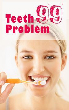 99 Teeth Problem poster