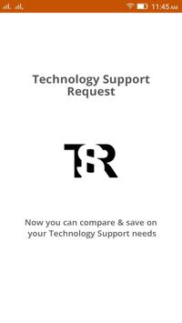 TSR-Technology Support Request poster