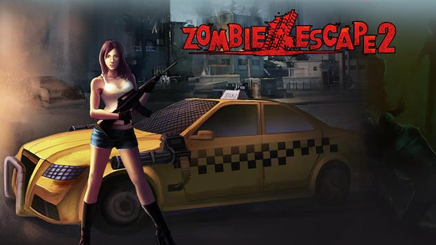 Zombie Escape2-TheDriving Dead battlegrounds poster