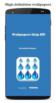 Wallpapers Drip HD poster