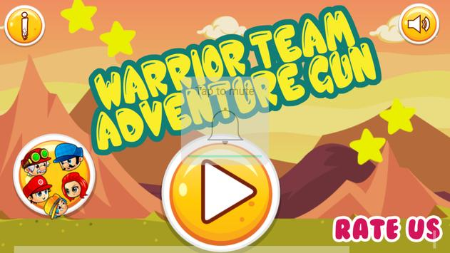 Warrior team –Adventure Gun poster