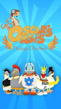 Oscar's Oasis - Flying Chicken poster
