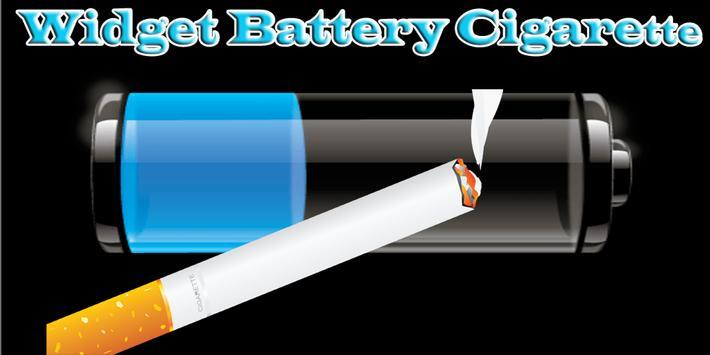 Battery Cigarette Widget poster