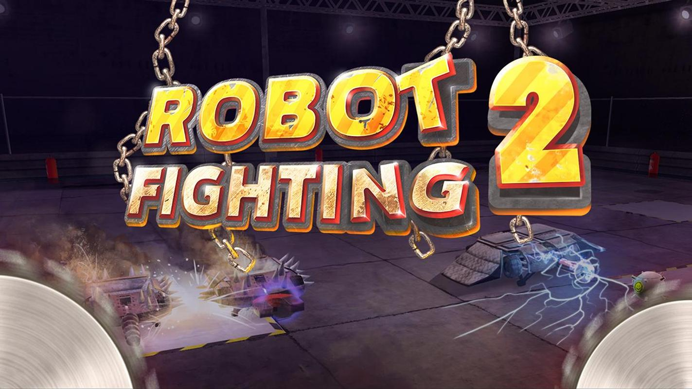 Robot Fighting 2 >> Robot Fighting 2 For Android Apk Download