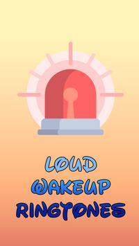 Loud Wakeup Ringtones poster