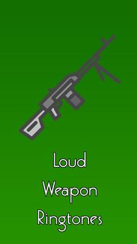 Loud Weapon Ringtones poster