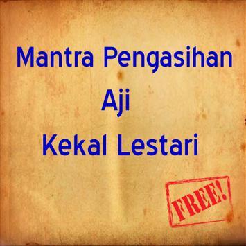 Mantra Pengasihan Aji Kekal Lestari poster