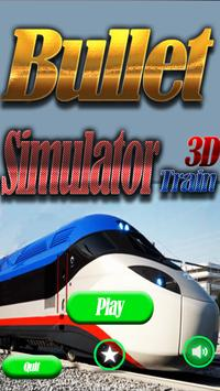 Bullet Train Simulator 2017 3D poster