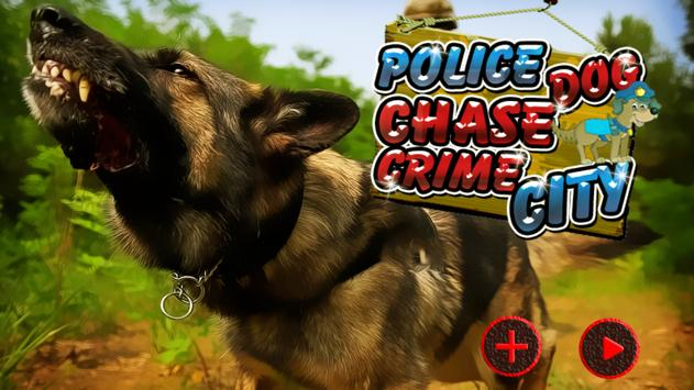 Police Dog Chase Crime City poster