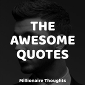 The Awesome Quotes - Millionaire Thoughts icon