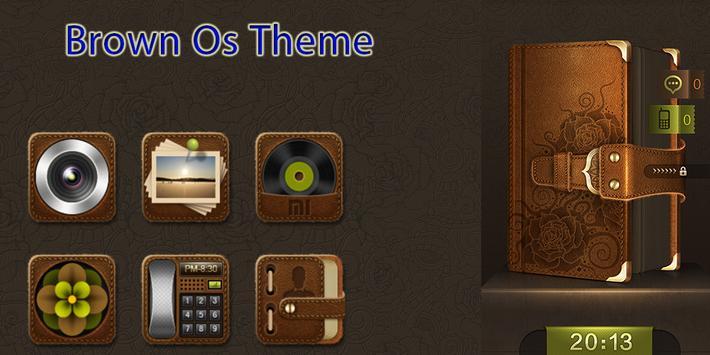 Brown OS Theme poster