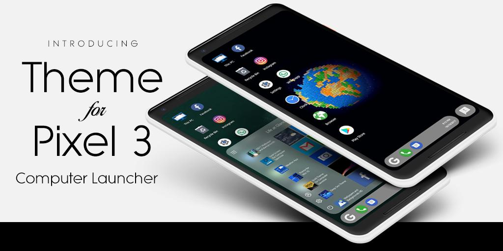 Theme For Pixel 3 for Android - APK Download