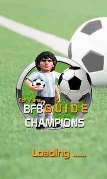 Guide for BFB Champions KickOF poster