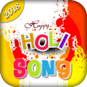 Happy Holi Song 2018 - Bhojpuri Song icon