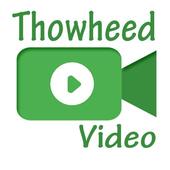 Thowheed Video icon
