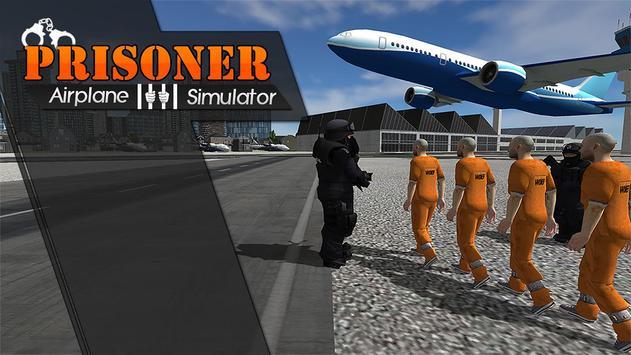 Police Airplane Prison Flight poster