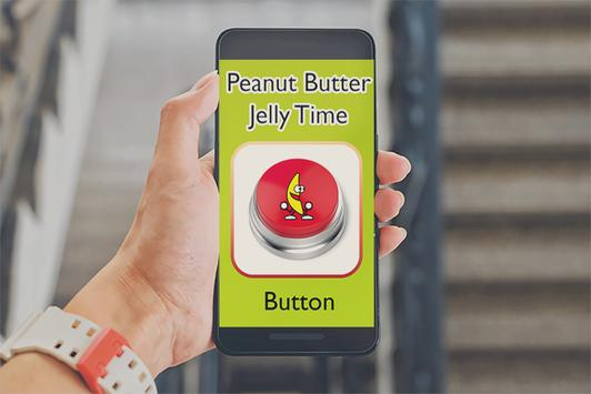 it's peanut butter jelly time button poster