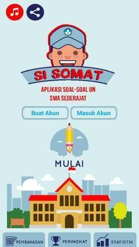 Si Somat (Aplikasi Soal Soal UN SMA Sederajat) poster