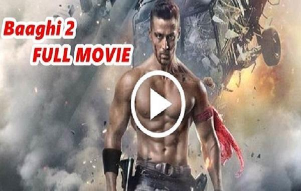 Baaghi 2 Full Movie Download For Android Apk Download