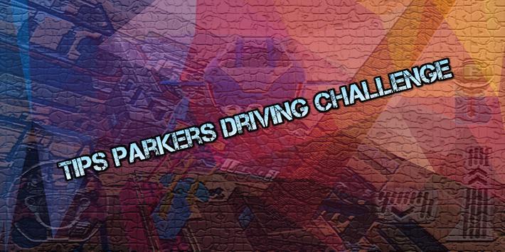 Tips Parkers Driving Challenge apk screenshot