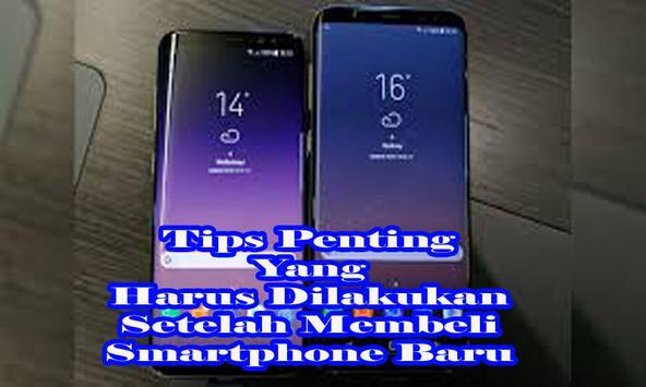 Tips Penting Ketika Membeli Smartphone Baru screenshot 1