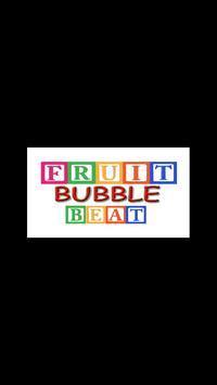 Fruit Bubble Beat poster