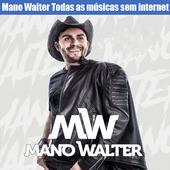 Mano Walter Todas as músicas sem internet 2019 ícone