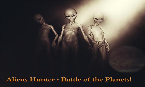 Aliens Hunter Battle Planets poster