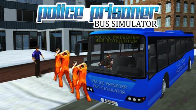 Police Prisoner Bus Simulator poster