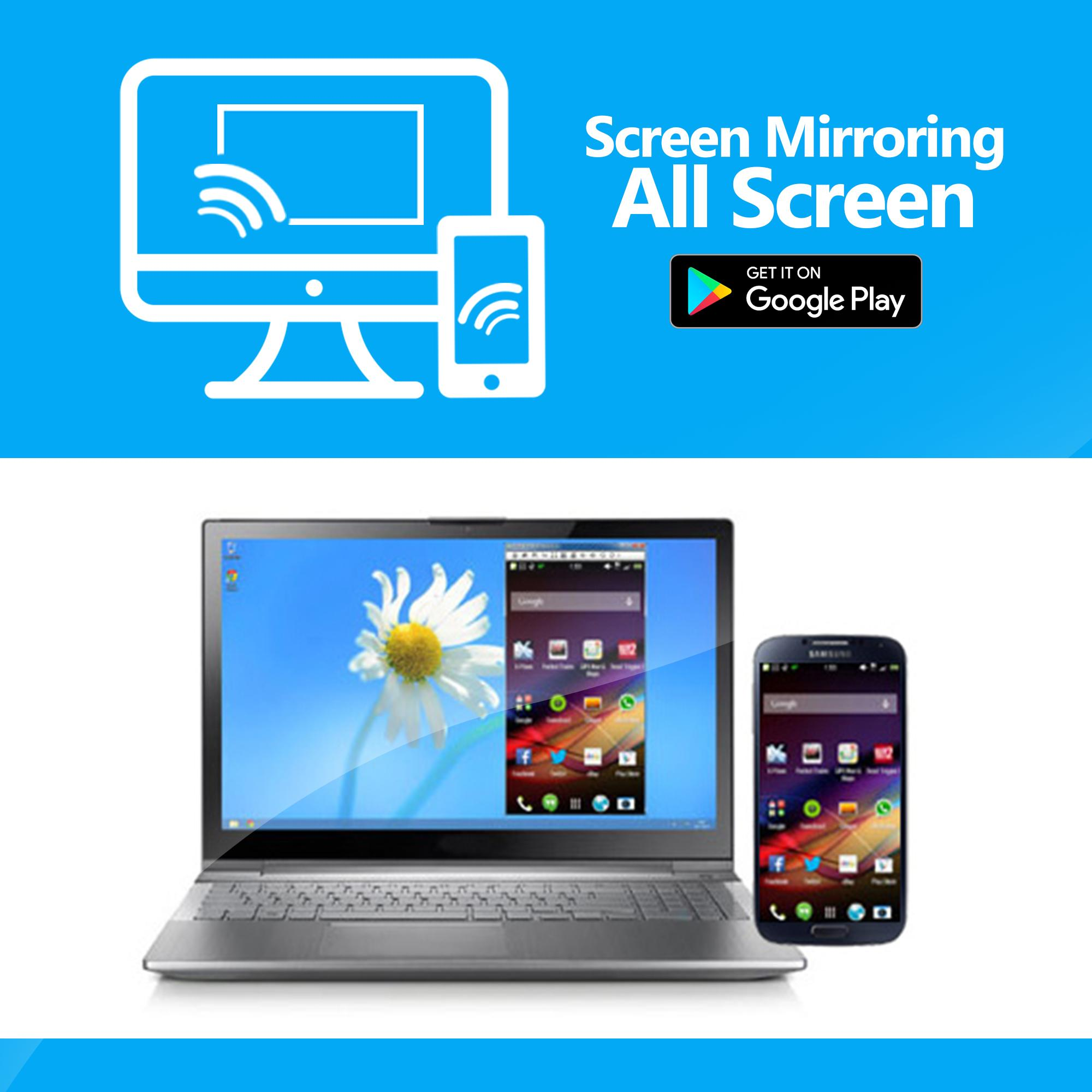 Mirror All Screen 2017 - Free for Android - APK Download