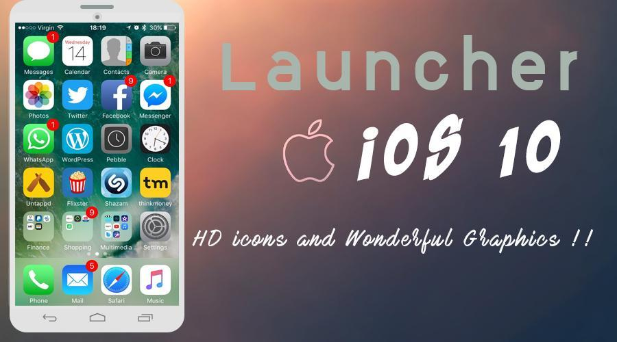Launcher for IOS 10 for Android - APK Download